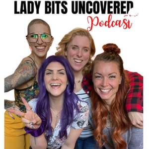Lady Bits Uncovered by Raina, Alison, and Linzy