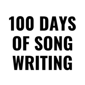 100 Days of Songwriting by Rigel Thurston