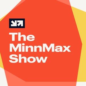 The MinnMax Show by MinnMax