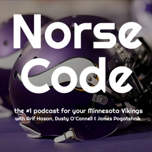 Norse Code: The #1 Podcast for Your Minnesota Vikings by Dusty O'Connell, Arif Hasan, James Pogatshnik