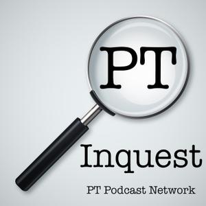PT Inquest by Erik Meira & JW Matheson