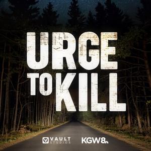 Urge to Kill by KGW | VAULT Studios