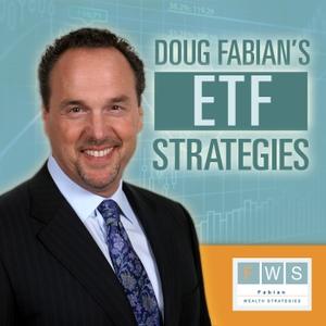 Doug Fabian's ETF Strategies by Doug Fabian: Fabian Wealth Strategies   Fee-Only Asset Management Specializing in Exchange Traded Funds