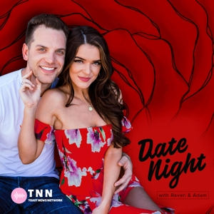 Date Night with Raven & Adam by Toast News Network