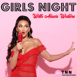 Girls Night with Raven & Alexis by Toast News Network