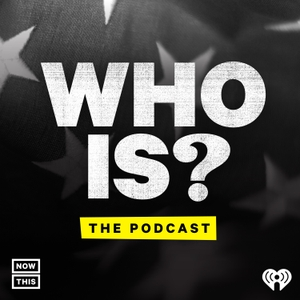 Who Is? by iHeartRadio + NowThis