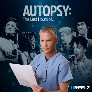Autopsy: The Last Hours Of… by PodcastOne