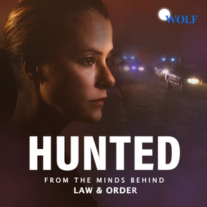 Hunted by Dick Wolf, Wolf Entertainment & Endeavor Audio