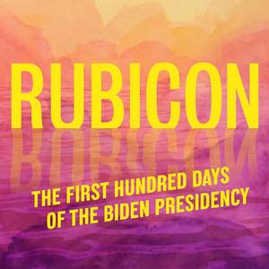 Rubicon: The Impeachment of Donald Trump by Crooked Media