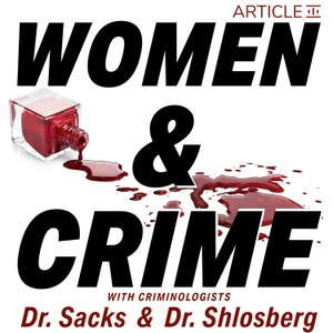 Women and Crime by Meghan Sacks and Amy Shlosberg