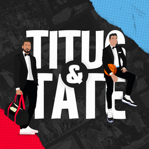Titus & Tate by Cumulus Podcast Network