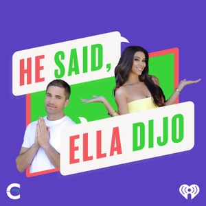 He Said, Ella Dijo with Eric Winter and Roselyn Sanchez by My Cultura and iHeartRadio