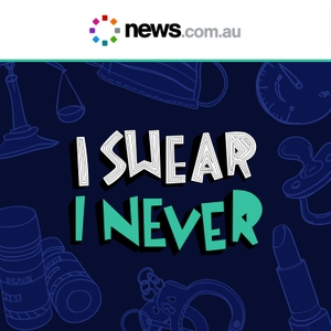 I Swear I Never by News.com.au