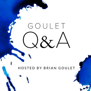 Goulet Q&A by Brian Goulet