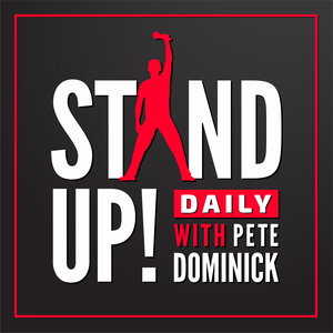 Stand Up! with Pete Dominick by pete dominick
