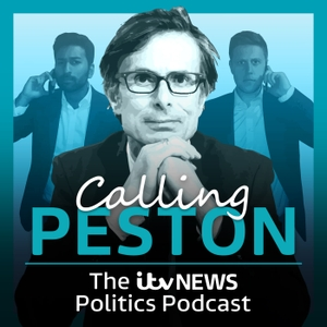 Calling Peston: The ITV News Politics Podcast by ITV News
