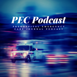 Prehospital Emergency Care Podcast - the NAEMSP Podcast by Hawnwan Philip Moy
