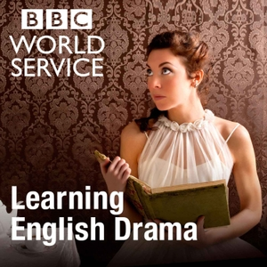 BBC Learning English Drama by BBC Radio
