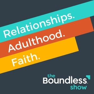 Podcast Episodes – Boundless by Focus on the Family
