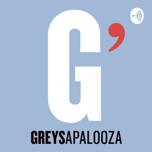 Greysapalooza by Laura Klemz & Mariana Newlands