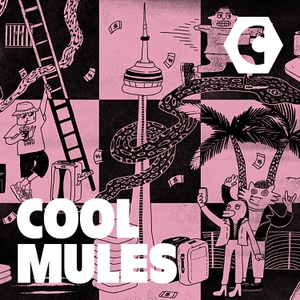 Cool Mules by CANADALAND