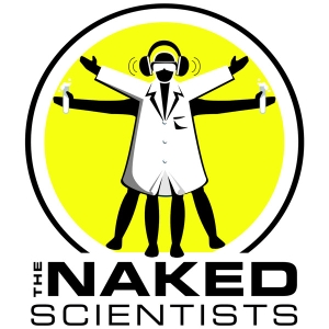 The Naked Scientists Podcast by Dr Chris Smith