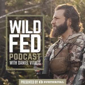 WildFed Podcast — Hunt Fish Forage Food by Daniel Vitalis