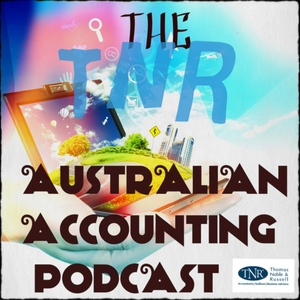 The TNR Australian Accounting Podcast by The TNR Australian Accounting Podcast