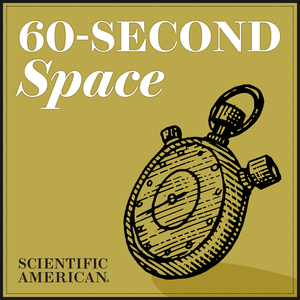 60-Second Space by Scientific American