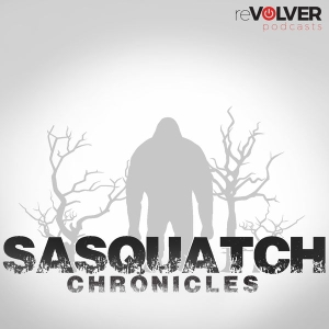 Sasquatch Chronicles by Bigfoot Hotspot