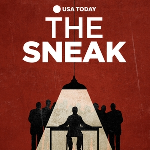 The Sneak by USA TODAY | Wondery