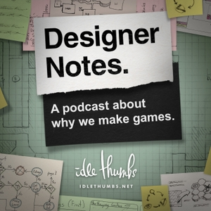 Designer Notes by Idle Thumbs