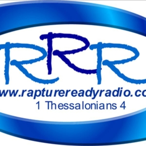 Rapture Ready Radio by Rapture Ready Radio