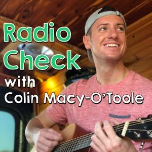 Radio Check with Colin Macy-O'Toole by Colin Macy-O'Toole