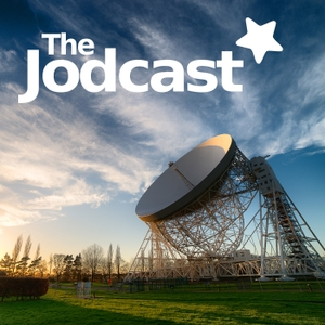 The Jodcast - astronomy podcast by Jodrell Bank Observatory