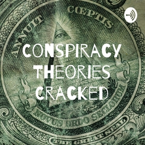 Conspiracy Theories Cracked by Stella Fredrick