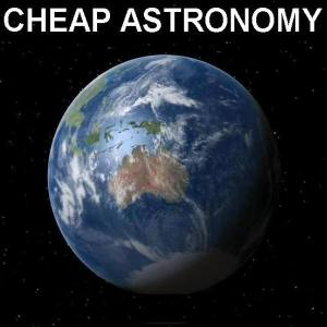 Cheap Astronomy Podcasts by Steve Nerlich