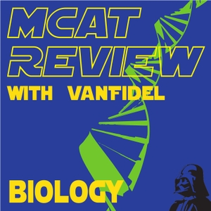 MCAT Biology Review by Vanfidel