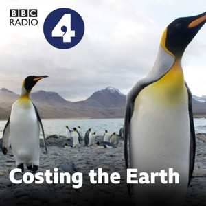 Costing the Earth by BBC Radio 4