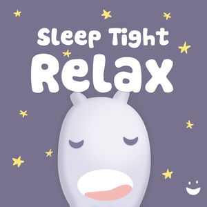 Sleep Tight Relax - Helping kids become calm at bedtime by Sleep Tight Media