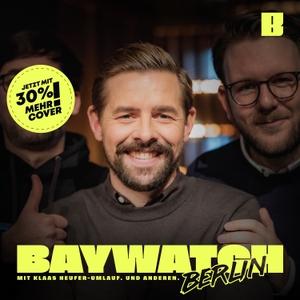 Baywatch Berlin by Klaas Heufer-Umlauf, Thomas Schmitt und Jakob Lundt