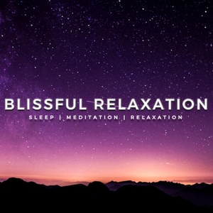 Sleep Meditation Music - Relaxing Music for Sleep, Meditation & Relaxation by Blissful Relaxation Music