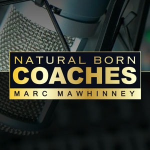 Natural Born Coaches by Marc Mawhinney