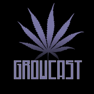 GrowCast: The Official Cannabis Podcast by Jordan River