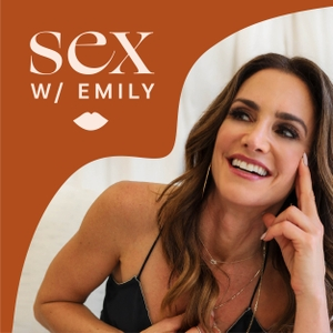 Sex With Emily Podcast