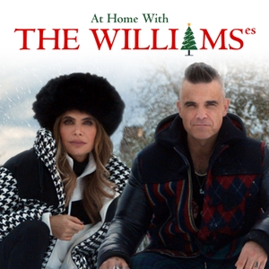 (Staying) At Home With The Williamses by Robbie & Ayda Field Williams
