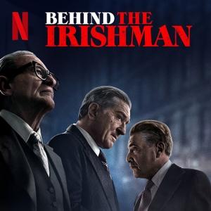 Behind The Irishman by Netflix