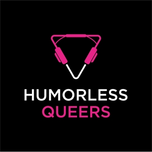 HUMORLESS QUEERS by Alexis Goldstein and Kade Crockford