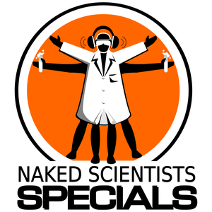 Naked Scientists, In Short Special Editions Podcast by The Naked Scientists