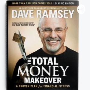 Dave Ramsey's Total Money Makeover by Daniel Poore